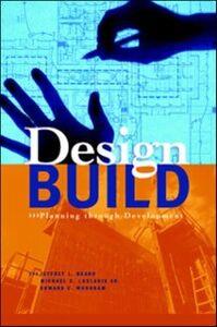Foto Cover di Design-Build: Planning Through Development, Ebook inglese di AA.VV edito da McGraw-Hill Education