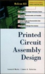 Foto Cover di Printed Circuit Assembly Design, Ebook inglese di James Caterina,Leonard Marks, edito da McGraw-Hill Education