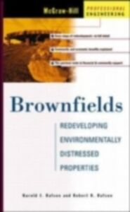 Foto Cover di Brownfields: Redeveloping Environmentally Distressed Properties, Ebook inglese di Harold Rafson,Robert Rafson, edito da McGraw-Hill Education