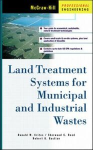 Ebook in inglese Land Treatment Systems for Municipal and Industrial Wastes Bastian, Robert , Crites, Ronald , Reed, Sherwood