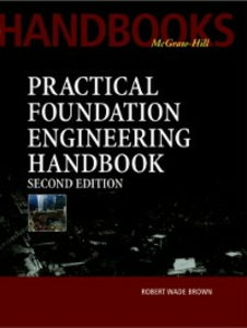 Ebook in inglese Practical Foundation Engineering Handbook, 2nd Edition Brown, Robert