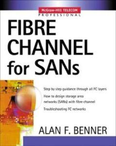 Ebook in inglese Fibre Channel for SANs Benner, Alan