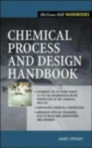Ebook in inglese Chemical Process and Design Handbook Speight, James