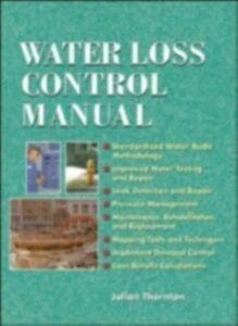 Foto Cover di Water Loss Control Manual, Ebook inglese di Julian Thornton, edito da McGraw-Hill Education