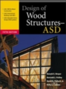 Ebook in inglese Design of Wood Structures ASD Breyer, Donald , Cobeen, Kelly , Fridley, Kenneth , Jr., Pollock