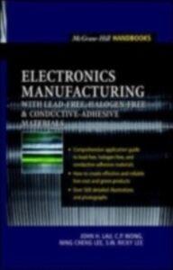 Ebook in inglese Electronics Manufacturing Lau, John , Lee, Ning-Cheng , Lee, Ricky , Wong, C. P.