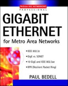 Ebook in inglese Gigabit Ethernet for Metro Area Networks Bedell, Paul