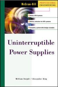 Ebook in inglese Uninterruptible Power Supplies King, Alexander , Knight, William