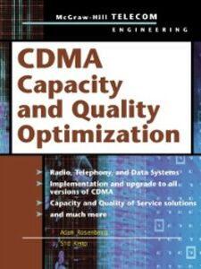 Foto Cover di CDMA Capacity and Quality Optimization, Ebook inglese di Sid Kemp,Adam Rosenberg, edito da McGraw-Hill Education