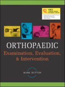 Ebook in inglese Orthopaedic Examination, Evaluation & Intervention Dutton, Mark