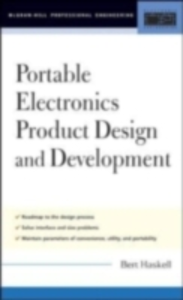 Ebook in inglese Portable Electronics Product Design and Development Haskell, Bert