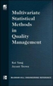 Ebook in inglese Multivariate Statistical Methods in Quality Management Trewn, Jayant , Yang, Kai