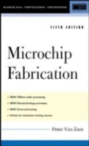 Ebook in inglese Microchip Fabrication, 5th Ed. Zant, Peter Van