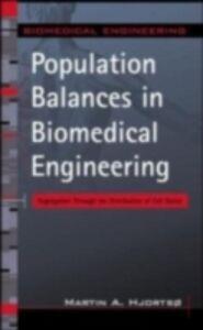 Ebook in inglese Population Balances in Biomedical Engineering Hjortso, Martin