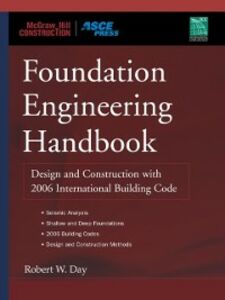Ebook in inglese Foundation Engineering Handbook Day, Robert