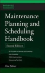 Ebook in inglese Maintenance Planning and Scheduling Handbook Palmer, Richard (Doc)