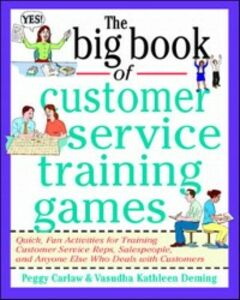 Ebook in inglese Big Book of Customer Service Training Games Carlaw, Peggy , Deming, Vasudha
