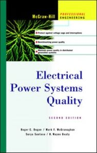 Ebook in inglese Electrical Power Systems Quality Beaty, H. Wayne , Dugan, Roger C. , McGranaghan, Mark F. , Santoso, Surya