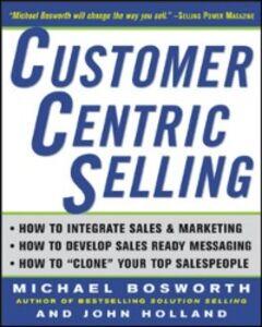 Ebook in inglese CustomerCentric Selling Bosworth, Michael T. , Holland, John R.