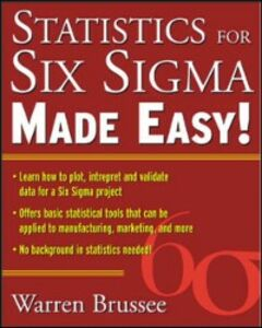 Ebook in inglese Statistics for Six Sigma Made Easy Brussee, Warren