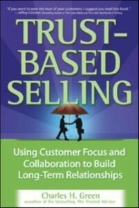 Ebook in inglese Trust-Based Selling Green, Charles H.