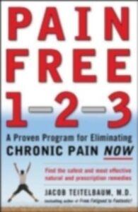 Foto Cover di Pain Free 1-2-3, Ebook inglese di Jacob Teitelbaum, edito da McGraw-Hill Education