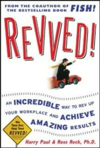 Foto Cover di Revved!: An Incredible Way to Rev Up Your Workplace and Achieve Amazing Results, Ebook inglese di Harry Paul,Ross Reck, edito da McGraw-Hill Education
