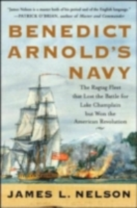 Ebook in inglese Benedict Arnold's Navy Nelson, James