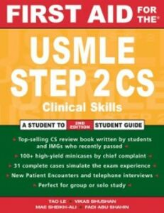 Foto Cover di First Aid for the USMLE Step 2 CS, Ebook inglese di Vikas Bhushan,Tao Le, edito da McGraw-Hill Education