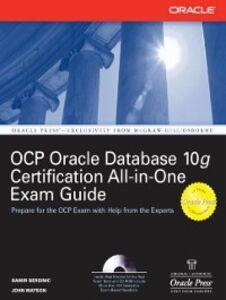 Ebook in inglese Oracle Database 10g OCP Certification All-In-One Exam Guide Bersinic, Damir , Watson, John