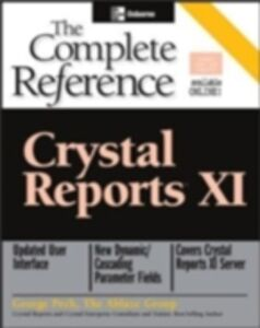 Ebook in inglese Crystal Reports XI: The Complete Reference Peck, George