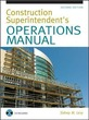 Construction Superintendent's Operations