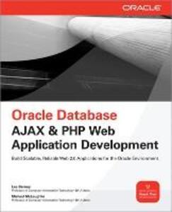 Oracle Database Ajax & PHP Web Application Development - Lee Barney,Michael McLaughlin - cover