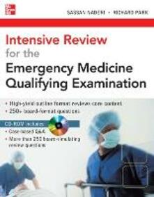 Intensive review for the emergency medicine qualifying examination. Con CD-ROM - Sassan Naderi,Richard Park - copertina