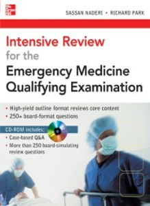 Ebook in inglese Intensive Review for the Emergency Medicine Qualifying Examination Naderi, Sassan , Park, Richard