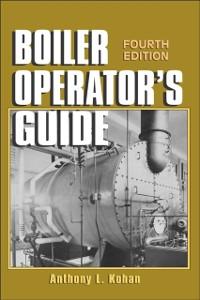 Ebook in inglese Boiler Operator's Guide Kohan, Anthony