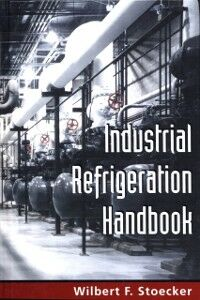 Ebook in inglese Industrial Refrigeration Handbook Stoecker, Wilbert