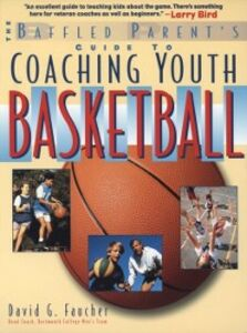 Ebook in inglese Baffled Parent's Guide to Coaching Youth Basketball Faucher, David