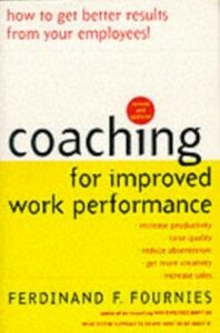 Foto Cover di Coaching for Improved Work Performance, Revised Edition, Ebook inglese di Ferdinand Fournies, edito da McGraw-Hill Education