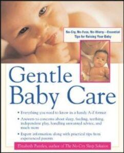 Ebook in inglese Gentle Baby Care Pantley, Elizabeth
