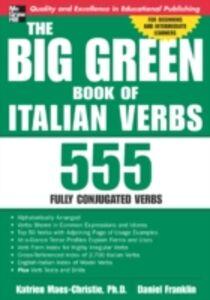Ebook in inglese Big Green Book of Italian Verbs Maes-Christie, Katrien