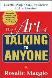 Foto Cover di Art of Talking to Anyone: Essential People Skills for Success in Any Situation, Ebook inglese di Rosalie Maggio, edito da McGraw-Hill Education