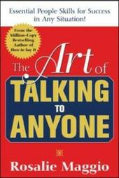 Art of Talking to Anyone: Essential People Skills for Success in Any Situation