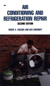 Foto Cover di Air Conditioning and Refrigeration Repair, Ebook inglese di Roger Fischer, edito da McGraw-Hill Education