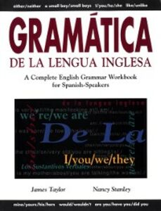 Ebook in inglese Gram tica De La Lengua Inglesa Stanley, Nancy , Taylor, James