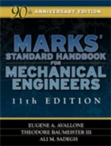 Ebook in inglese Marks' Standard Handbook for Mechanical Engineers Avallone, Eugene , Baumeister, Theodore , Sadegh, Ali