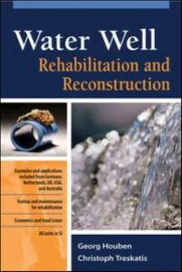 Ebook in inglese Water Well Rehabilitation and Reconstruction Houben, Georg , Treskatis, Christoph