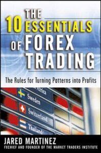 Foto Cover di 10 Essentials of Forex Trading, Ebook inglese di Jared Martinez, edito da McGraw-Hill Education