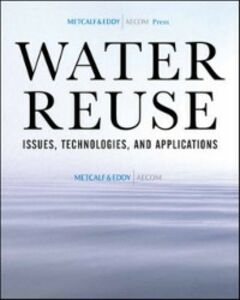 Ebook in inglese Water Reuse Asano, Takashi , Burton, Franklin , Company, Inc. & Eddy an AECOM , Leverenz, Harold