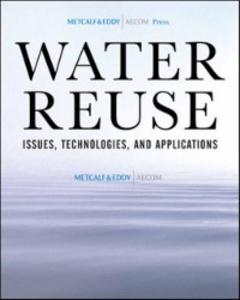 Ebook in inglese Water Reuse Asano, Takashi , Burton, Franklin , Company, Inc. & Eddy an AECOM , Leverenz, Harold